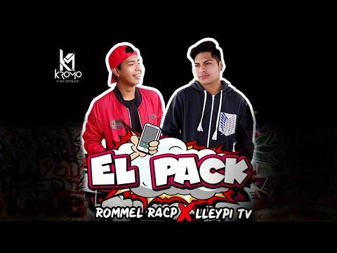 EL PACK | Rommel Racp ft. Lleypi Tv - Prod. Kromo