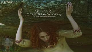1 Hour of Beautiful Celtic Fantasy Music   The Dream Weaver