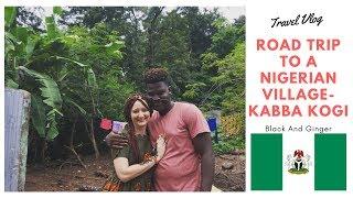 A Road Trip To A Nigerian Village (Kabba, Kogi State)