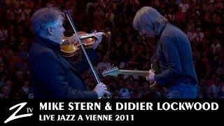 Mike Stern & Didier Lockwood - Tipatina's - Jazz à Vienne 2011 - LIVE HD