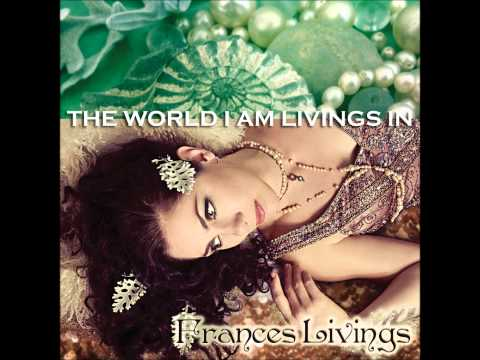 Frances Livings - I'll Be Leaving Soon (from the album The World I Am Livings In)