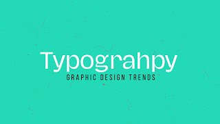 2020 Typography Trends In GraphicDesign ( #2020TRENDS)