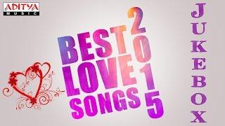 Best Love Songs 2015 Telugu Movie Hit Songs || Jukebox