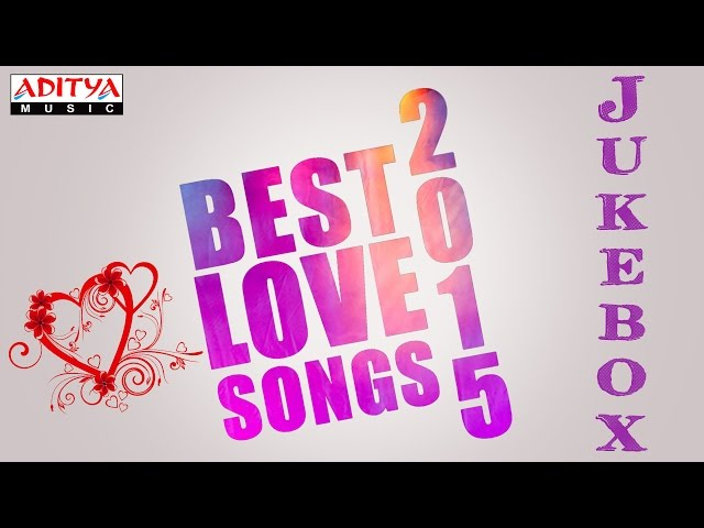 Best-love-songs-2015-telugu