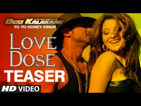 OFFICIAL: 'Love Dose' Song TEASER | Yo Yo Honey Singh | Desi Kalakaar Mp3