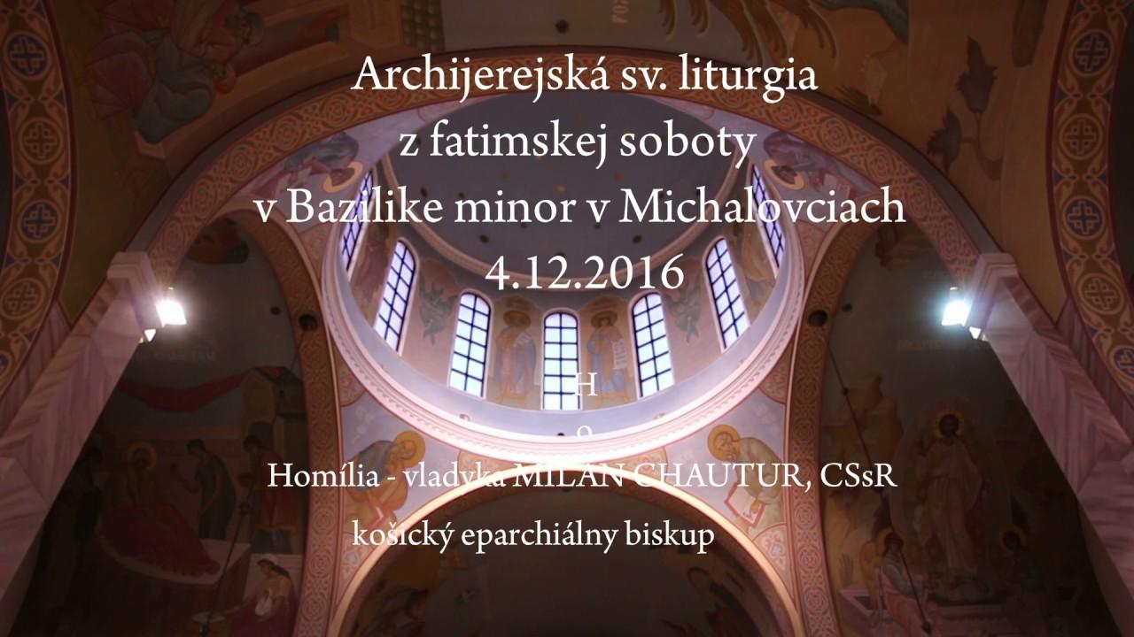 Archijerejská sv. liturgia na fatimskú sobotu v bazilike minor