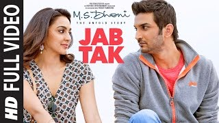 JAB TAK Full Video | M.S. DHONI -THE UNTOLD STORY | Armaan Malik, Amaal Mallik |Sushant Singh Rajput - Download this Video in MP3, M4A, WEBM, MP4, 3GP