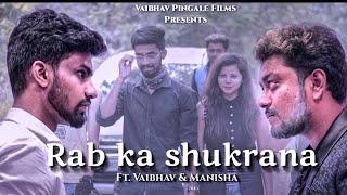 Rab Ka Shukrana | ft. Vaibhav & Manisha | Emran   - YouTube