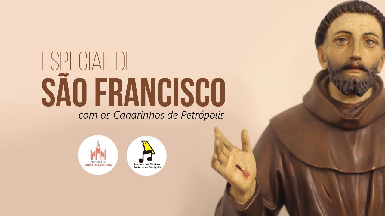 Especial de São Francisco com os Canarinhos de Petrópolis