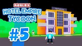 BRAND NEW HOTEL - Roblox Hotel Empire Tycoon #5