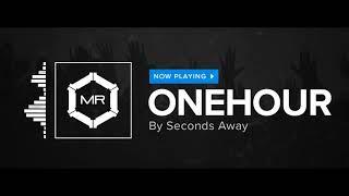 Seconds Away - Onehour [HD]