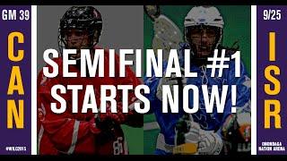 WILC 2015: Game 39 - Canada vs. Israel (SEMIFINAL 1)
