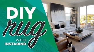 How to easily bind carpet flooring to create a large area rug with instabind / rug hack / DIY