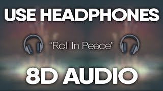 Kodak Black, XXXTENTACION – Roll In Peace (8D AUDIO) 🎧