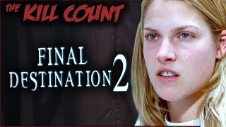 Final Destination 2 (2003) KILL COUNT