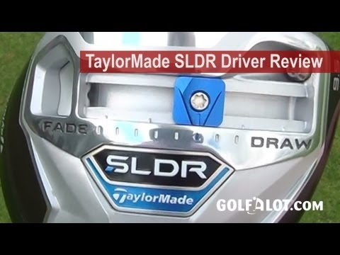 TaylorMade SLDR Driver Review by Golfalot