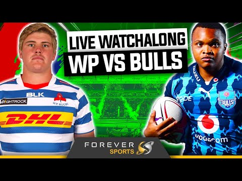 BULLS VS WP LIVE WATCHALONG! | Currie Cup 2021 | Forever Rugby