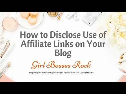 How to Disclose Use of Affiliate Links on Blog