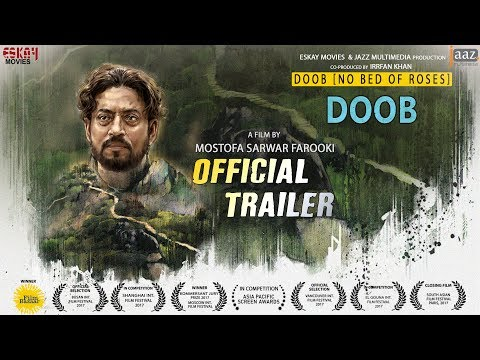 DOOB (NO BED OF ROSES) (ডুব) OFFICIAL TRAILER | IRRFAN |  TISHA | PARNO  | BENGALI MOVIE 2017