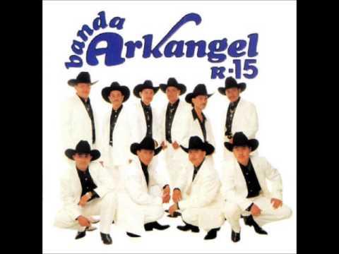 Banda Arkangel R-15-Tus Quince Años