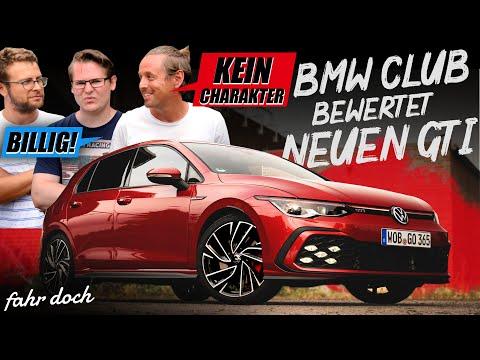 ALLES SCHLECHT? BMW FAN-CLUB REAGIERT auf GOLF 8 GTI | Fahr doch
