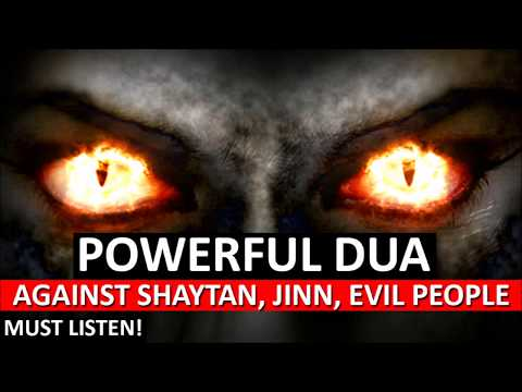 Powerful Ruqyah DUA Against Bad Evil Eye, Black magic Sihir