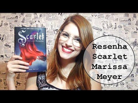 Resenha Literária: Scarlet - As Crônicas Lunares Vol. 2 - Marissa Meyer