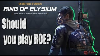 Should you play ROE ? ( Ring of Elysium )
