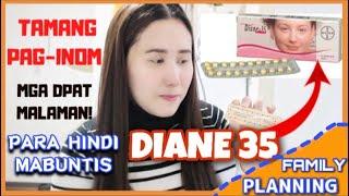 How to take diane 35 | diane 35 tamang paraan sa pag inom |