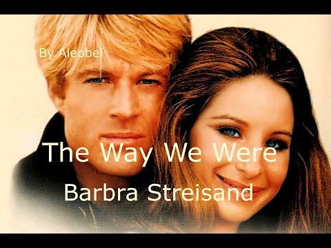 , title : 'The Way We Were  ♥  Barbra Streisand  ~ Traduzione in Italiano'