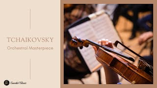 Tchaikovsky: Orchestral Masterpieces