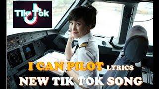 I Can Pilot | DJ Akimilaku | LYRIC | New Song 2018 | Tik Tok Song 2018
