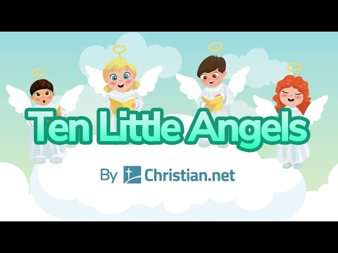 Ten Little Angels | Christian Songs For Kids