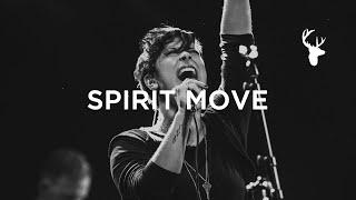 Spirit Move // Kalley Heiligenthal // Have It All