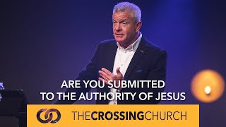 Are You Submitted to the Authority of Jesus?