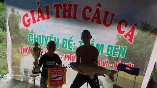 Mùng 2 - 9 Của Mao Đệ Đệ - Giật Giải Con Cá To Nhất Tại Hội Thi Câu Hồ Oai Phùng