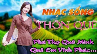 nhac-song-thon-que-ca-ngoi-ve-dep-cac-tinh-thanh-viet-nam-phu-tho-vinh-phuc