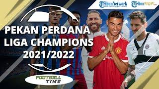 FOOTBALL TIME: Jadwal Pekan Perdana Liga Champions: Barcelona vs Munchen, Inter vs Madrid