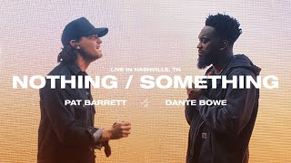 Nothing/Something