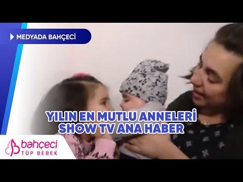 Show TV Ana Haber – Yılın En Mutlu Anneleri – Bahçeci Tüp Bebek