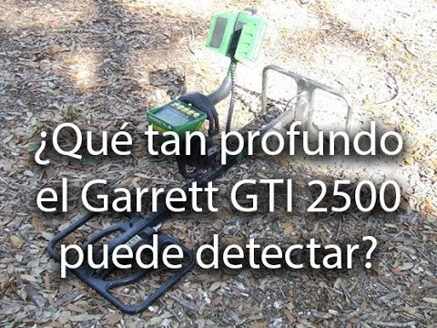 Profundidad Garrett GTI2500 - Garrett GTI 2500 maximum depth