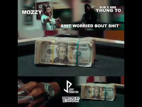 Mozzy x SOB x RBE (Yhung T.O) - Ain't Worried Bout Sh*t Video Promo [BayAreaCompass]