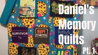 Daniels T-shirts Memory Quilts    Pt. 1