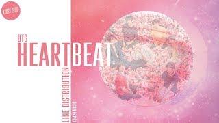 BTS ~ Heartbeat (BTS World Soundtrack) ~ Line Distribution