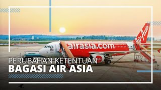 AirAsia Merubah Kebijakan Bagasi saat New Normal, Seperti Apa Ketentuannya