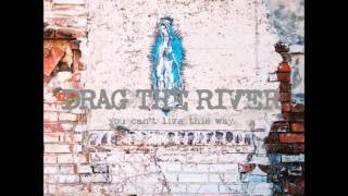Drag The River - Lost Angel Saloon