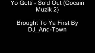 Yo Gotti - Sold Out (Cocain Muzik 2)