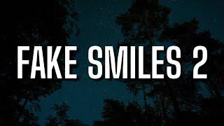 Phora - Fake Smiles 2 (Lyrics)