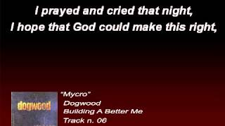 Dogwood - Mycro (Lyrics)