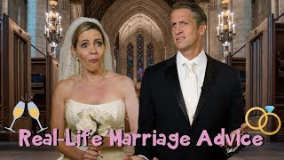Real-Life Marriage Advice